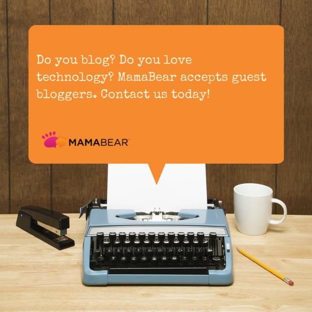 MamaBear Guest Blogger | MamaBear App